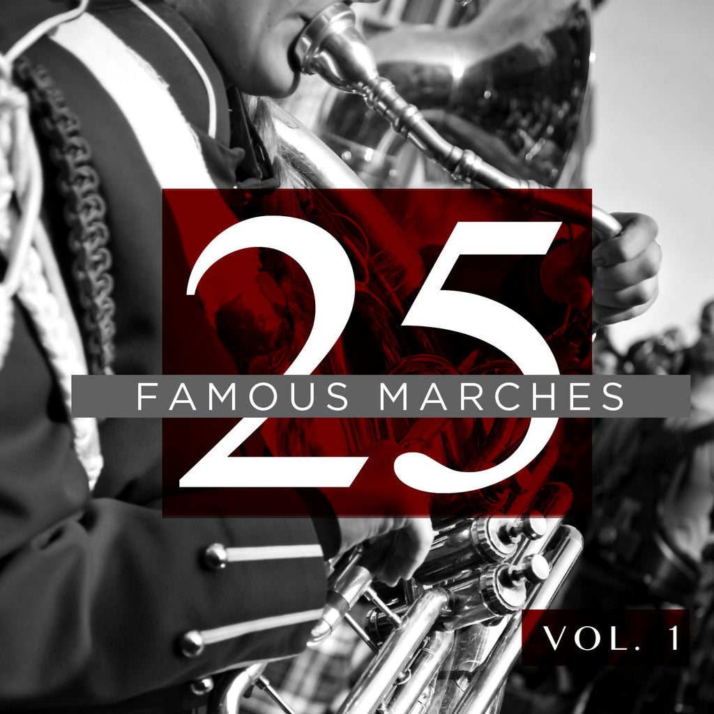 25 Famous Marches, Vol. 1