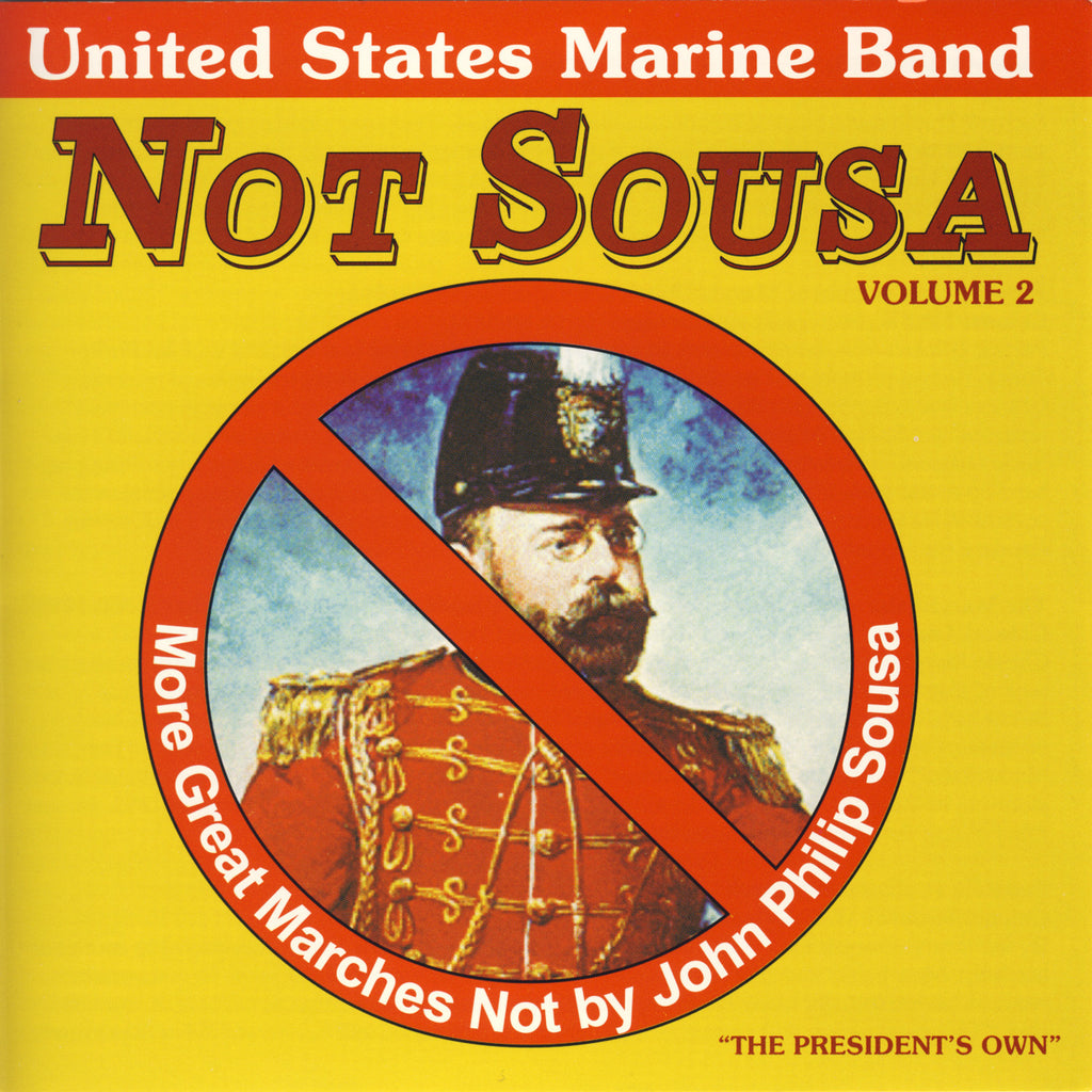 Not Sousa: Volume 2