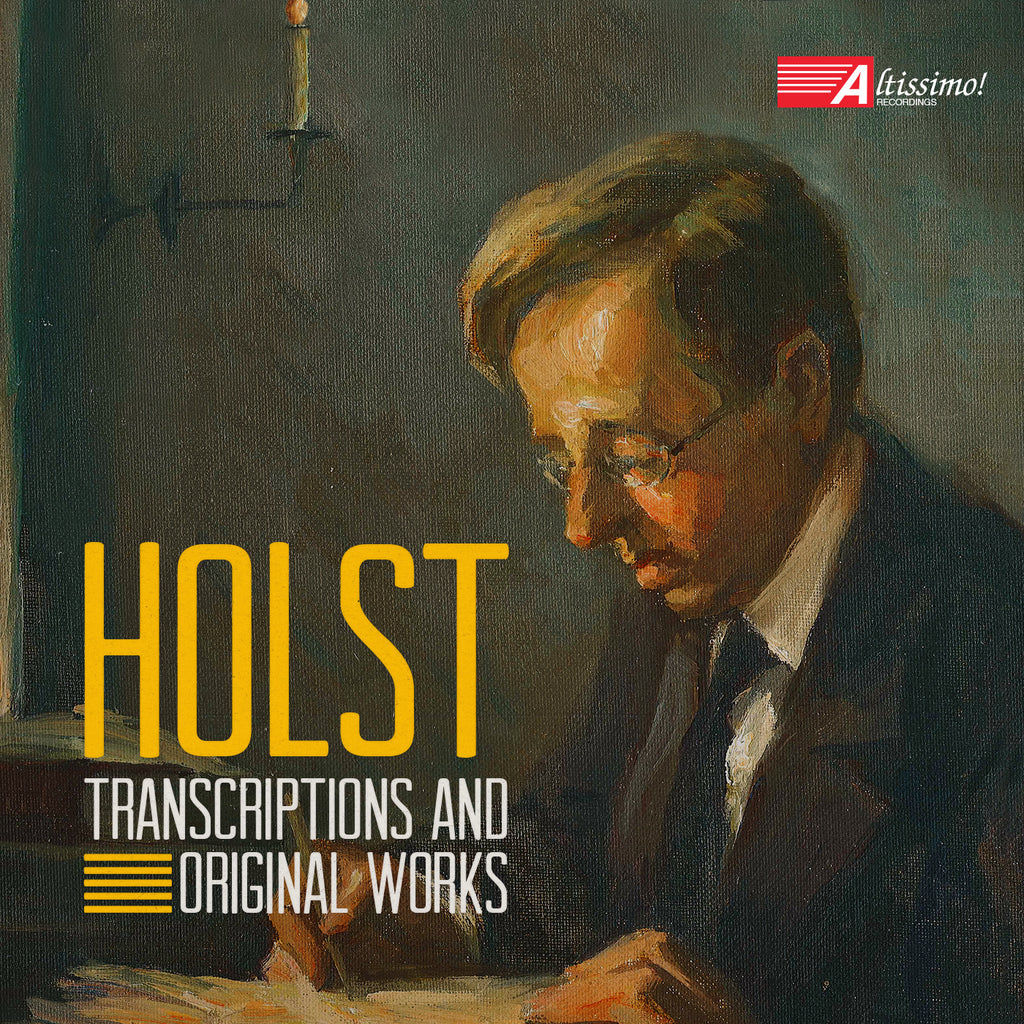 Holst - Transcriptions and Original Works
