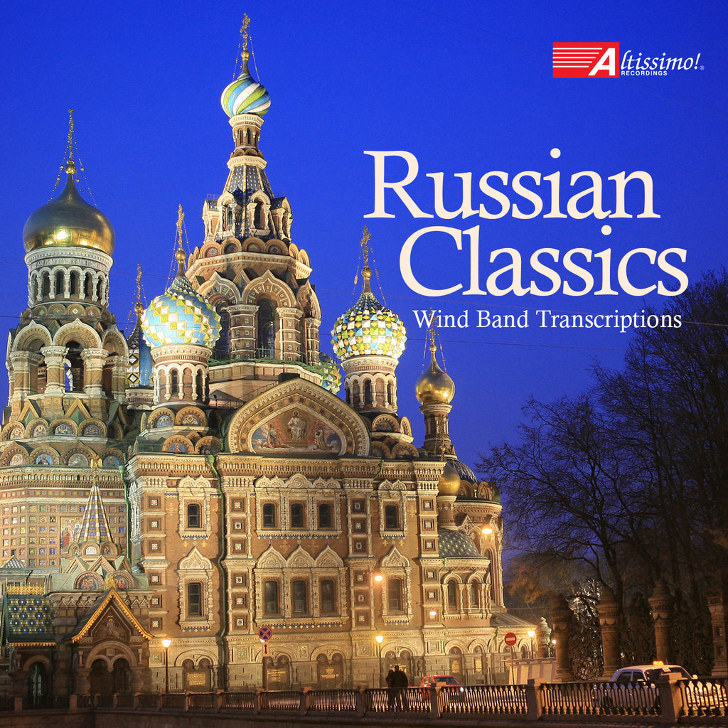 Russian Classics - Wind Band Transcriptions