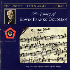 The Legacy of Edwin Franko Goldman