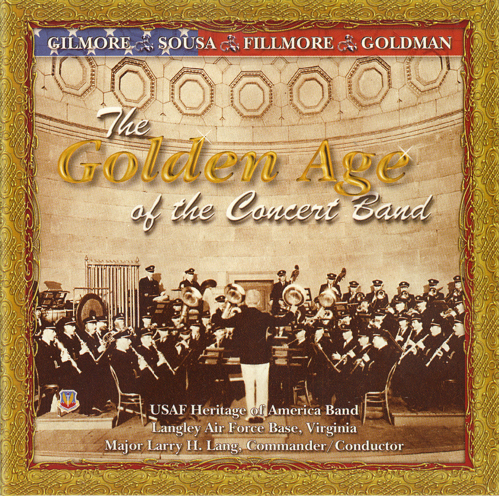 The Golden Age of the Concert Band