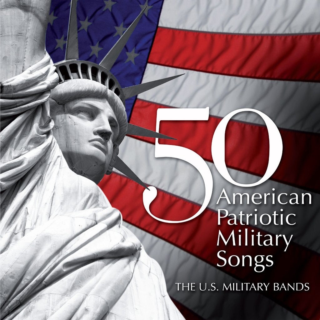 50 American Patriotic Military Songs
