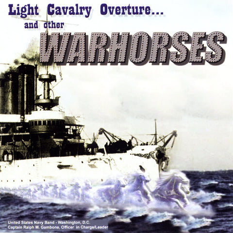 Light Cavalry Overture and other War Horses