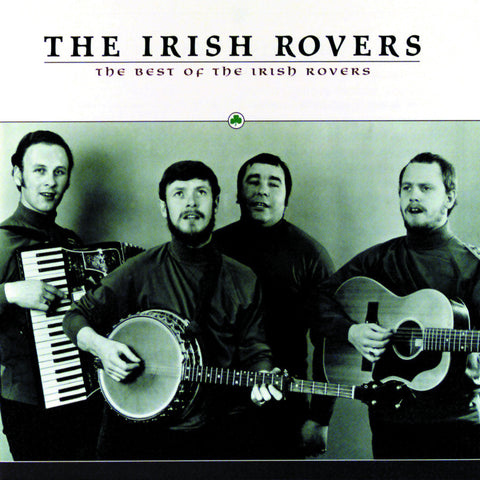 Irish Rovers: The Best of the Irish Rovers