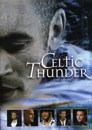 Celtic Thunder: The Show DVD