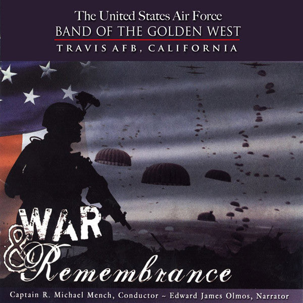 USAF Band of the Golden West: War & Remembrance