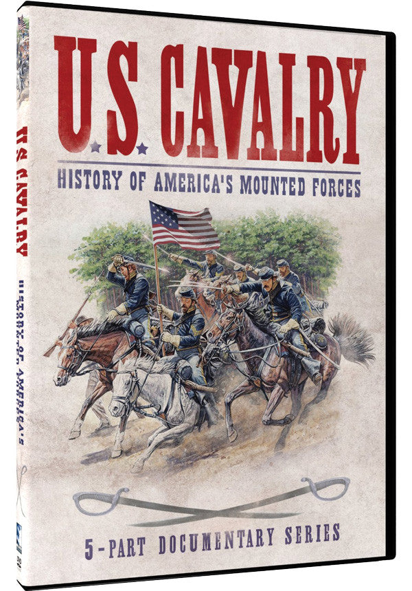 U.S. Calvary: History of America's Mounted Forces