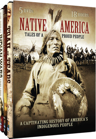 Native America: Tales of a Proud People 5-DVD Set