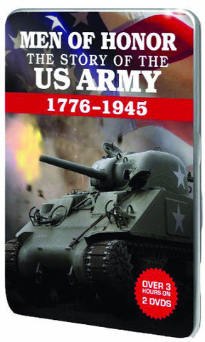 Men of Honor: Story of The U.S. Army 1776 - 1945