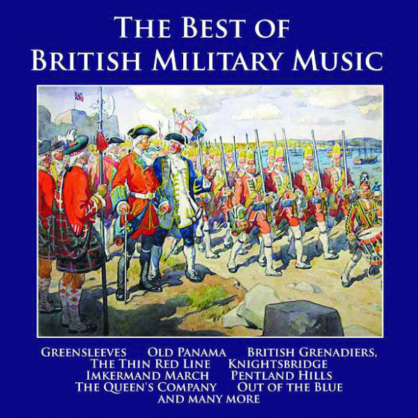 The Best of British Military Music