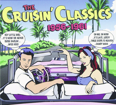 The Cruisin' Classics: 1956 - 1961