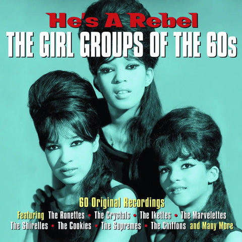 He's a Rebel: Girl Groups of the 60s