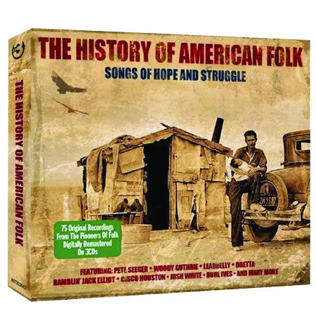 The History of American Folk: Songs of Hope and Struggle