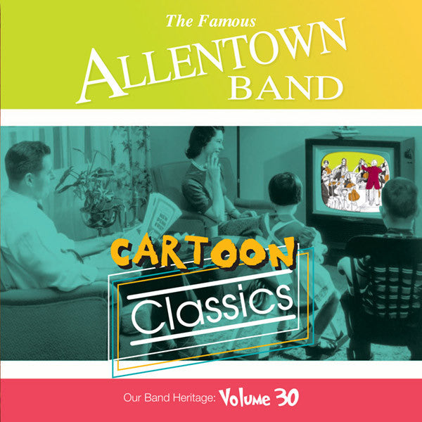 Allentown Band: Cartoon Classics