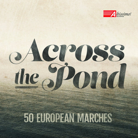 Across the Pond - 50 European Marches