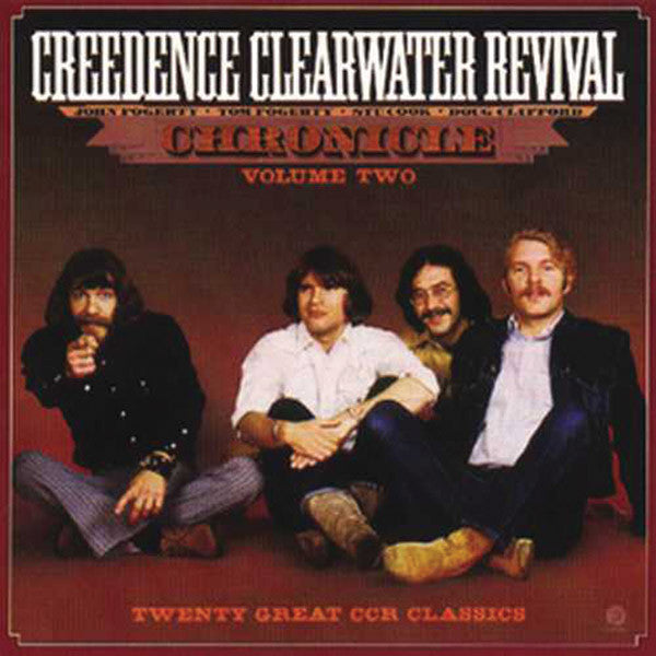 Creedence Clearwater Revival: Chronicle Vol. 2 Greatest Hits