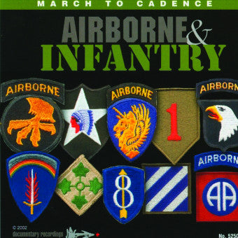 Marching Cadences of the Airborne & Infantry