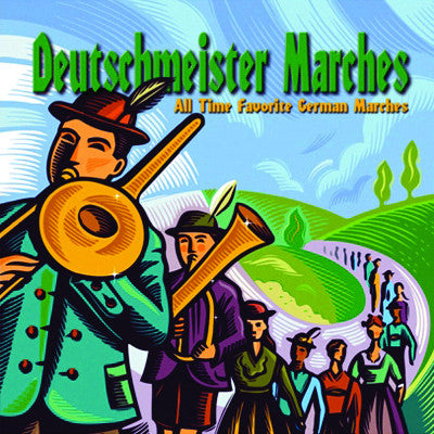 Deutschmeister Marches: All Time Favorite German Marches