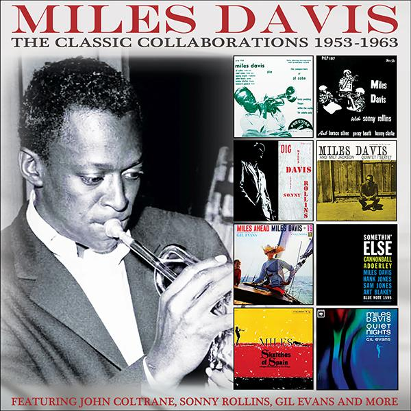 Miles Davis: Classic Collaborations 1953-1963 4-CD