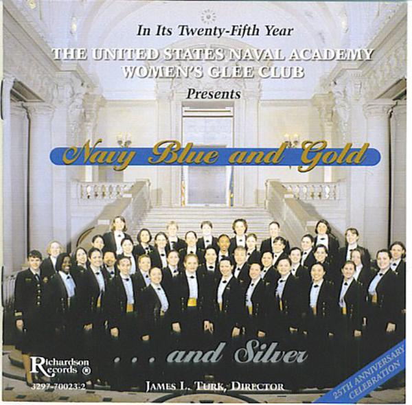 U.S. Naval Academy Women's Glee Club: Navy Blue & Gold…and Silver