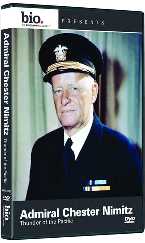 Admiral Chester Nimtz: Thunder of the Pacific