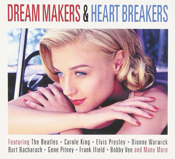 Dream Makers & Heart Breakers 2-CD Set