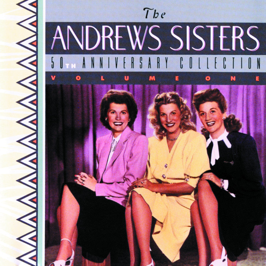 The Andrews Sisters: 50th Anniversary Collection