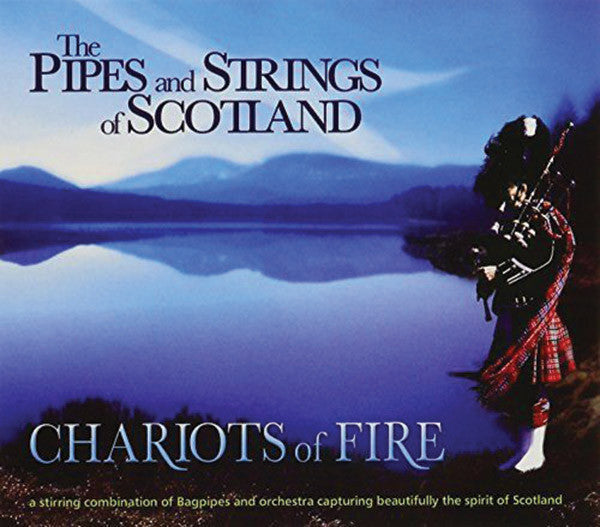 Pipes & Strings of Scotland: Chariots of Fire