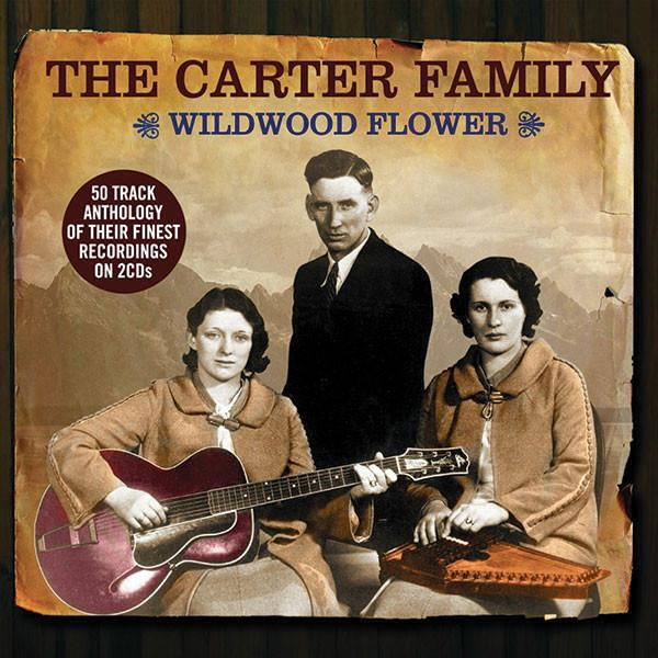 Carter Family: Wildwood Flower 2-CD Set
