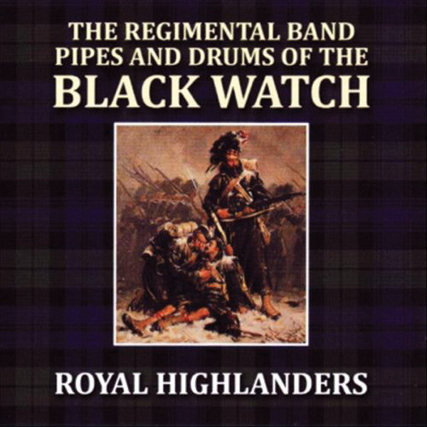 Black Watch: Royal Highlanders