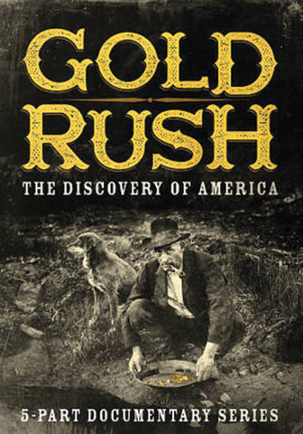 Gold Rush: The Discovery of America DVD