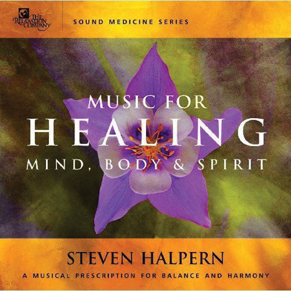 Stephen Halpern: Music for Healing