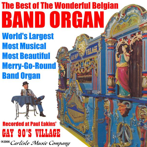 The Best of the Wonderful Belgian Band Organ