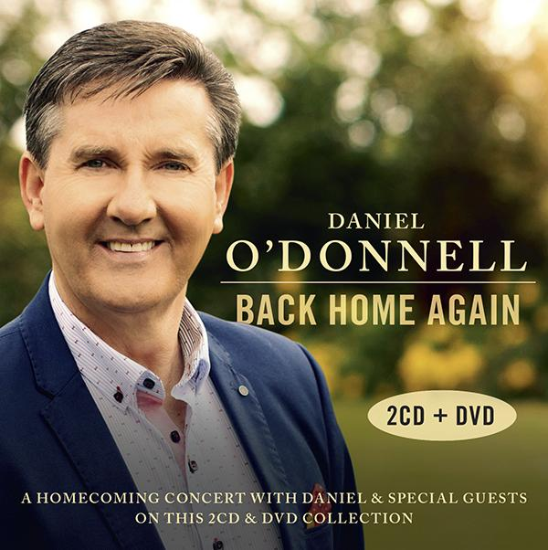 Daniel O'Donnell: Back Home Again 2-CD/DVD Set