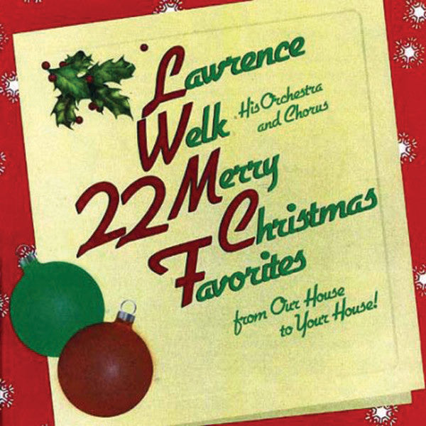 Lawrence Welk: 22 Merry Christmas Favorites