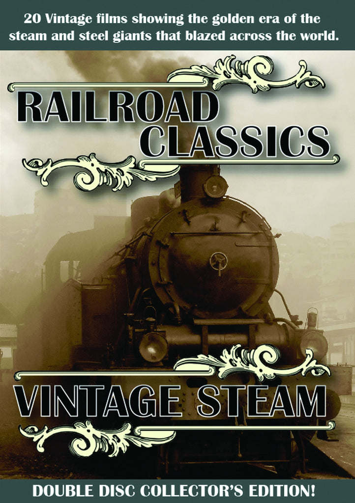 Railroad Classics: Vintage Steam