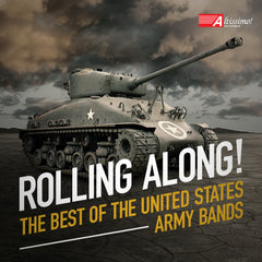 Rolling Along! - The Best of The United States Army Bands