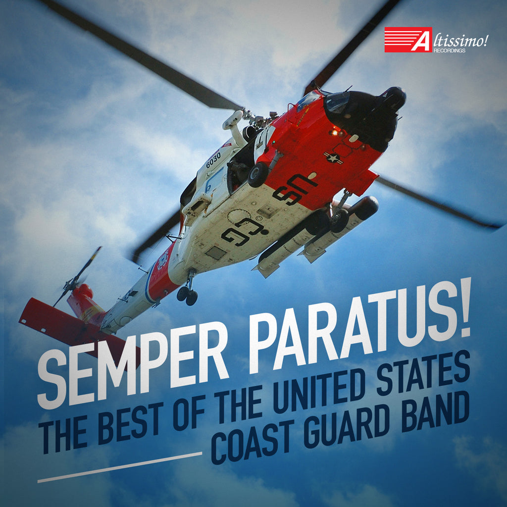 Semper Paratus! - The Best of The United States Coast Guard Band