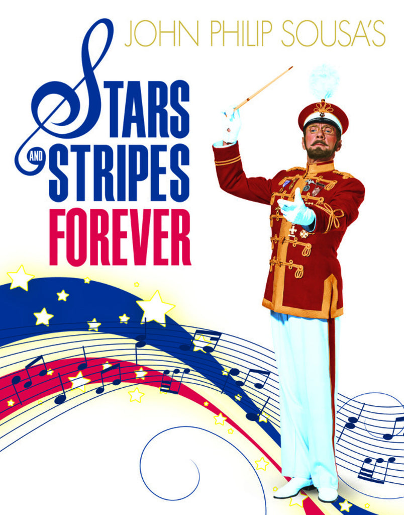 John Philip Sousa's Stars and Stripes Forever