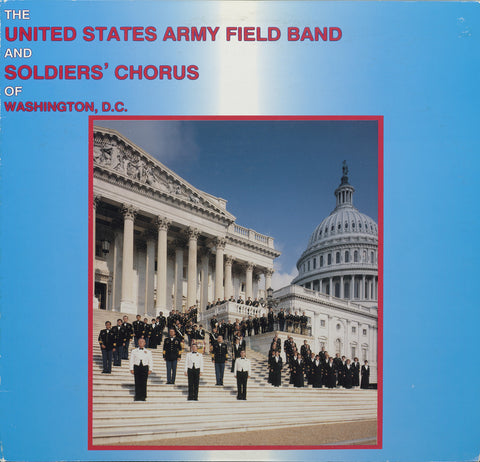 The US Army Field Band and Soldiers' Chorus
