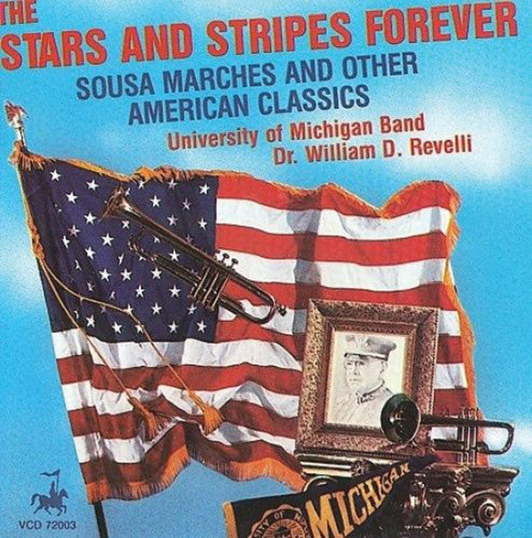 The Stars & Stripes Forever: University of Michigan Band
