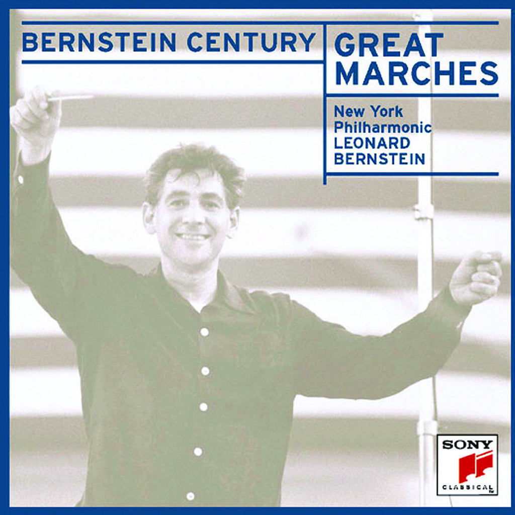 Bernstein Century: Great Marches