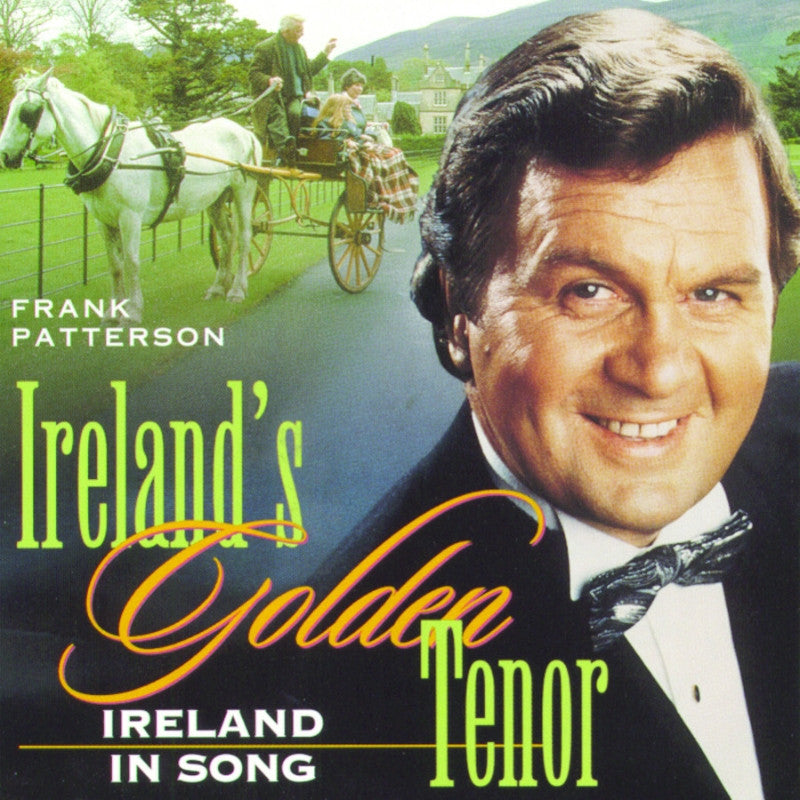 Frank Patterson: Ireland's Golden Tenor