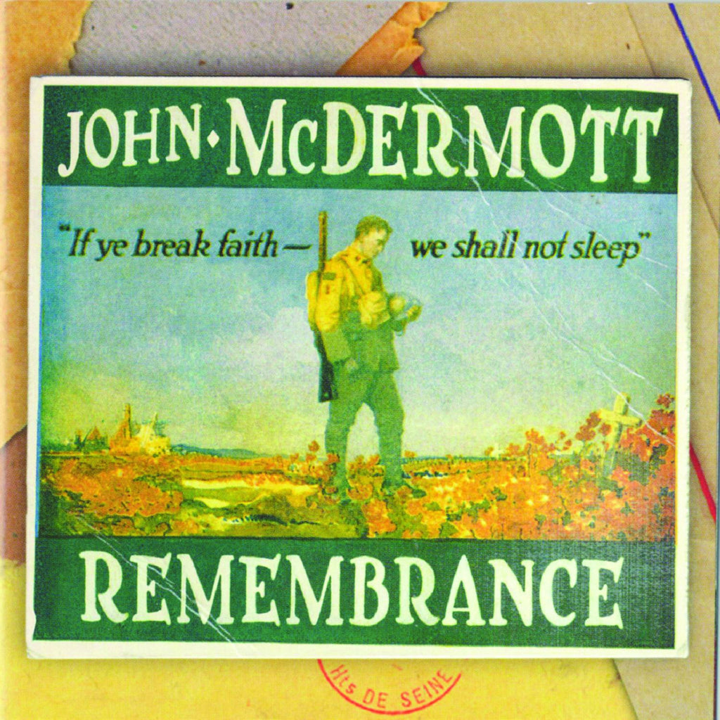 John McDermott: Remembrance