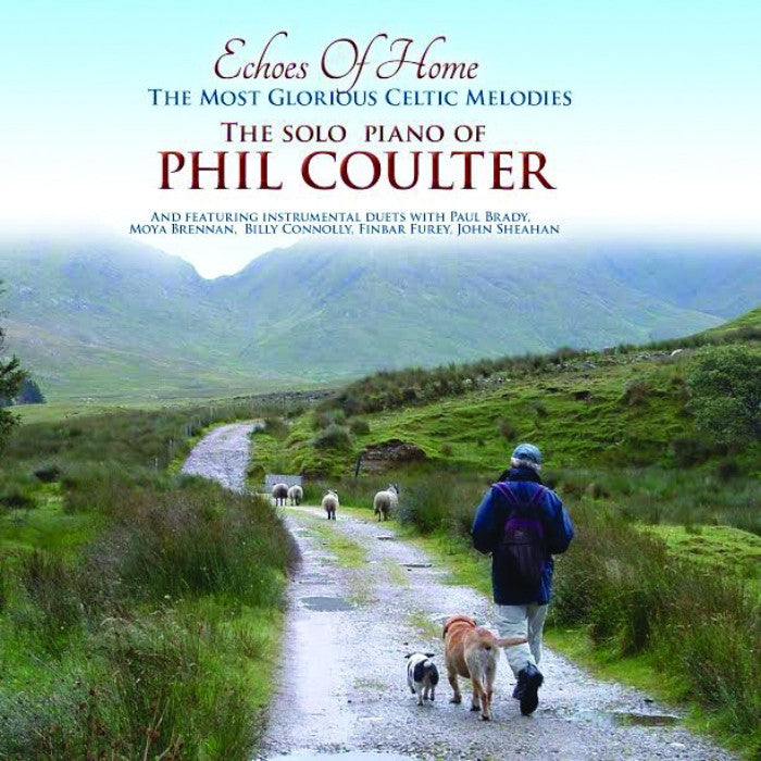 Echoes of Home - The Solo Piano Music of Phil Coulter