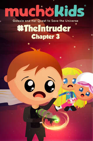 "E-Book: Muchokids Chapter 3""The Intruder"""