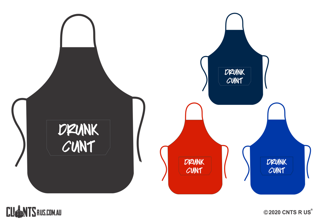 Drunk Cunt Apron With Pockets - Choose From Black, Red, Navy or Royal Blue CRU06-03-27003