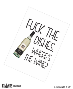 Fuck The Dishes Where's The Wine Cotton Teatowel CRU03-03-14007