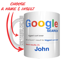 Load image into Gallery viewer, Personalised Google Search Name Coffee Mug Gift Biggest Cunt Ever CRU07-92-12006